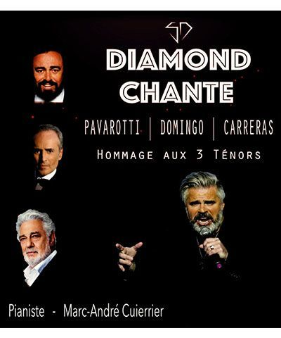 DIAMOND CHANTE PAVAROTTI, DOMINGO ET CARRERAS